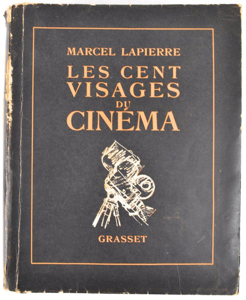 """""""Les cent visages du cinéma"""". Marcel Lapierre. Ed. Grasset. Exemplaire sur Alfa. Genummerd 2038/4580. Parijs, 1948."""