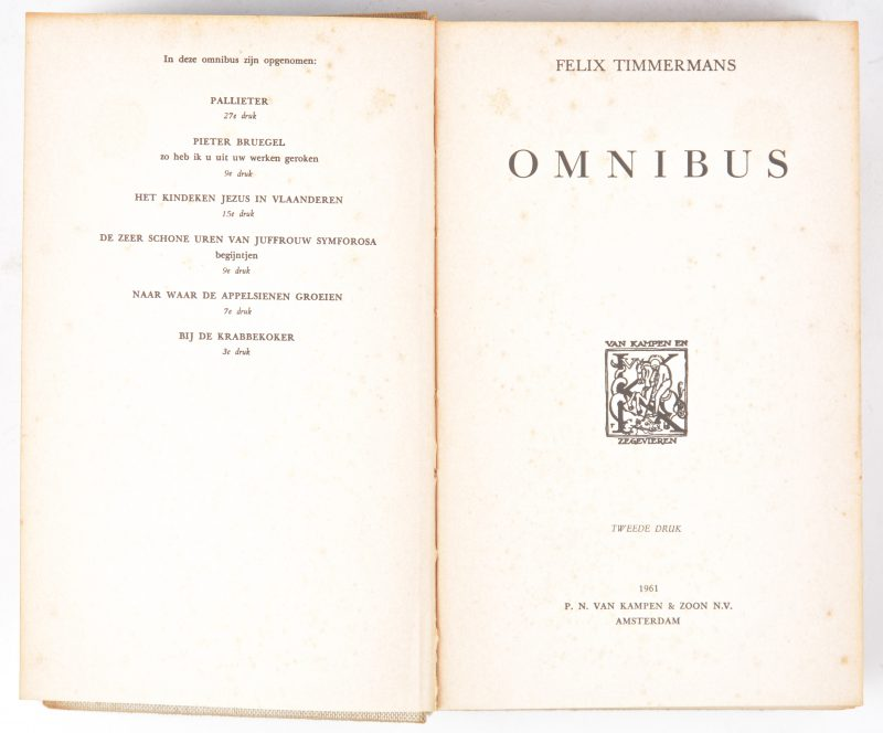 'Omnibus', Van Kampen & zoon N.V. Amsterdam 1961. Tweede druk. Bevat o.a. 'pallieter' en 'Het kindeken jesus in Vlaanderen.'