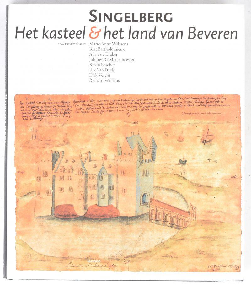 """""""Singelberg. Het kasteel & het land van Beveren"""". Ed. Lannoo. Tielt, 2007."""