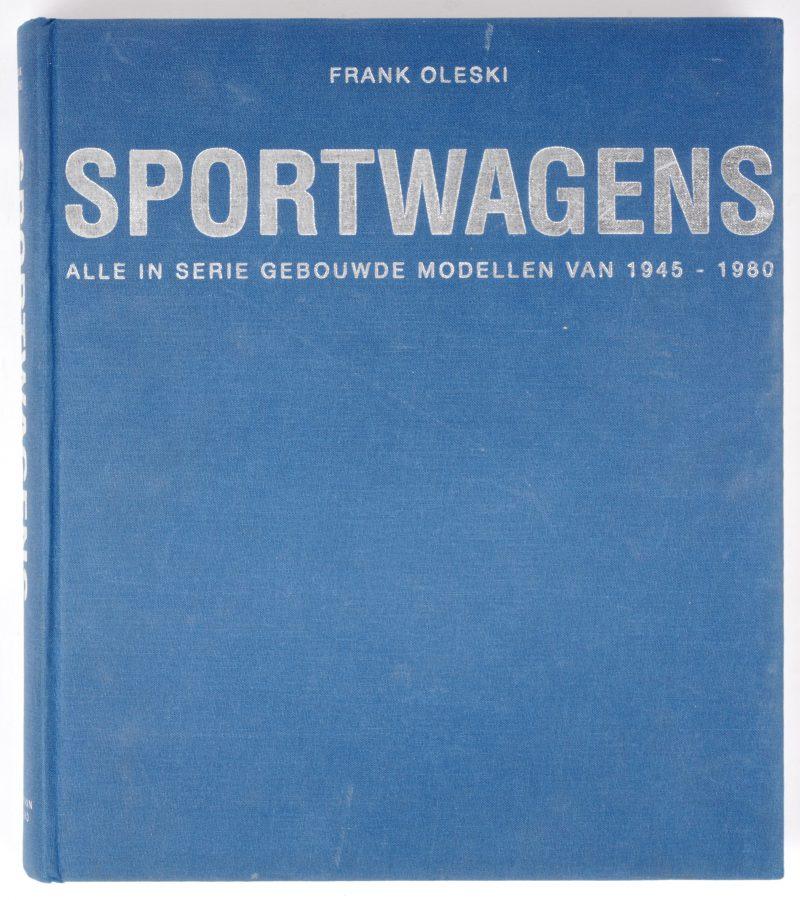 """""""Sportwagens. Ale in serie gebouwde modellen van 1945 - 1980."""" Frank Olenski. Ed. Librero. Groningen, 1993."""