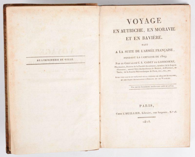 """C.L. Cadet de Gassicourt. """"Voyage en Autriche, en Moravie et en Bavière. Fait à la suite de l'Armée Française pendant la campagne de 1809"""". L'Huillier, Paris 1818. Met vouwkaarten. Lederen rug, in-8."""