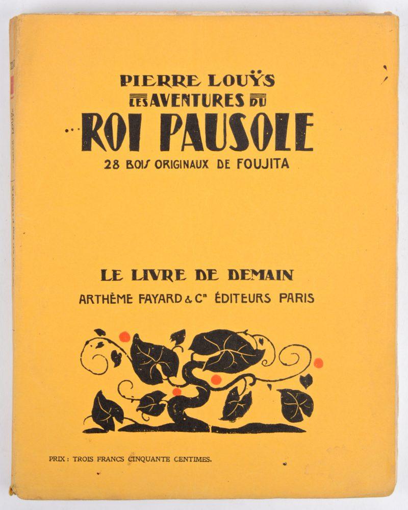"""Les aventures du Roi Pausole"". Met 28 houtsnedes van Foujita. Ed. Arthème Fayard & Co., Parijs."