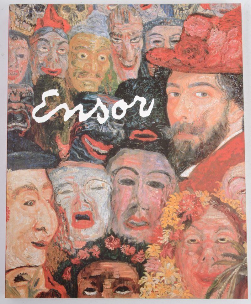 """""""Ensor"""" Uitgave naar aanleiding van de tentoonstelling in het Koniklijk Museum voor Schone kunsten te Brussel in 1999. Ed. Blondé."""