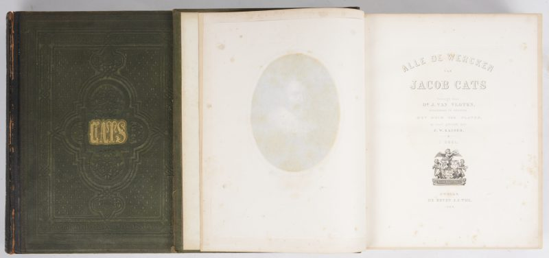 """""""Alle de wercken van Jacob Cats."""" In twee delen. Bezorgd door Dr. J. van Vloten met ruim 400 platen op staal gebracht door J.W. Kaiser. Gedateerd 1862. Zwolle, de erven J.J.Tijl."""