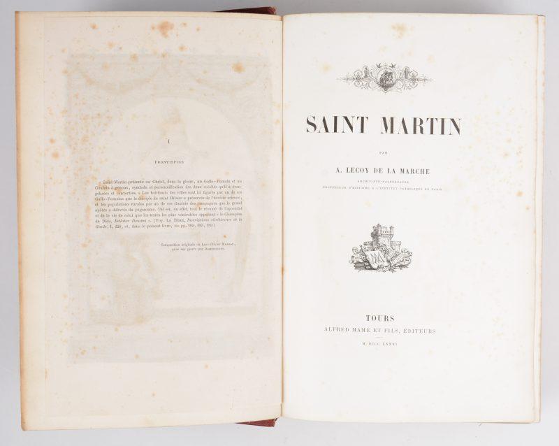"""""""Saint Martin"""". A. Lecoy de la Marche. Ed. Alfred Mame et fils. Tours, 1881."""