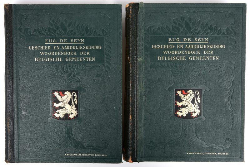 """""""Geschied- en aardrijkskundig woordenboek der Belgische gemeenten. Twee delen. Eug de Seyn. Ed. Bieleveld, Brussel. Gesigneerd."""